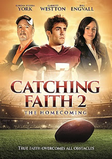 Catching Faith 2 The Homecoming 2019
