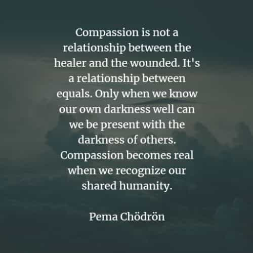 Compassion quotes and sayings that will encourage you