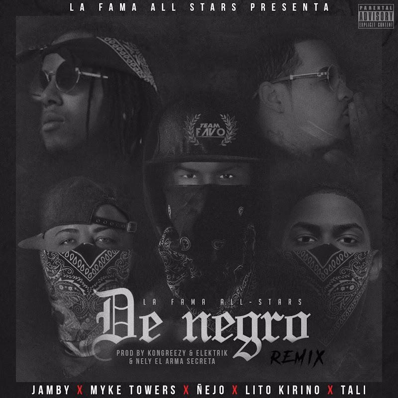 Jamby El Favo Ft. Myke Towers, Ñejo, Lito Kirino y Tali – De Negro (Remix)