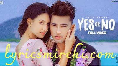 YES OR NO SONG LYRICS | Jass manak | Latest punjabi song 2020