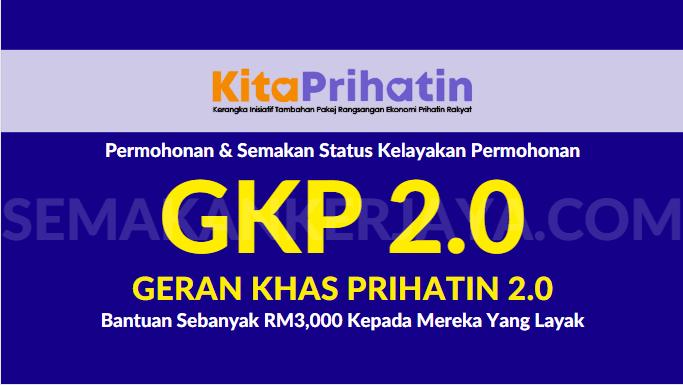 Geran Khas Prihatin 2.0 : Panduan Permohonan Dan Semakan Status Kelayakan GKP 2.0