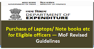 purchase-of-laptops-note-books-etc-for-eligible-officers-mof-revised-guidelines
