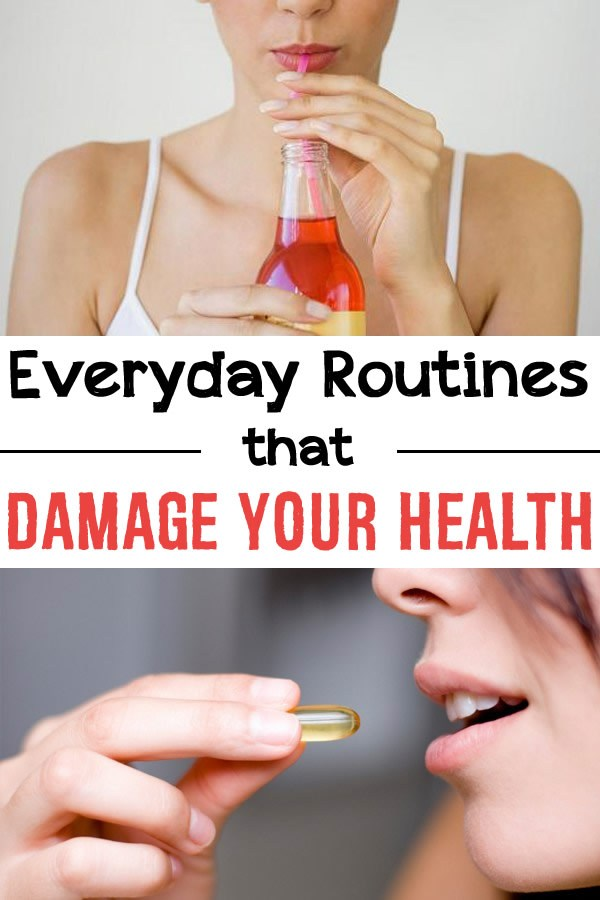 Everyday Routines That Damage Your Health