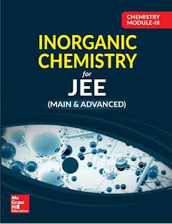 MC GRAW HILL EDUCATION: INORGANIC CHEMISTRY-III For JEE Mains& Advanced