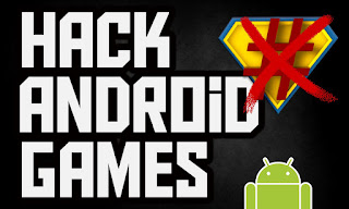 Cara Hack Game Android Terbaru 2017 100% Work