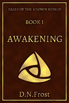 Awakening: a potent tale of self-discovery. Experience this gripping fantasy adventure and discover yourself within. http://DNFrost.com #TotKW