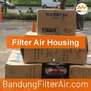 Supplier Housing Filter Air di Bandung | Harga Jual Nanotec Filter Air Murah di Bandung