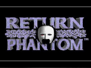 Return of the Phantom