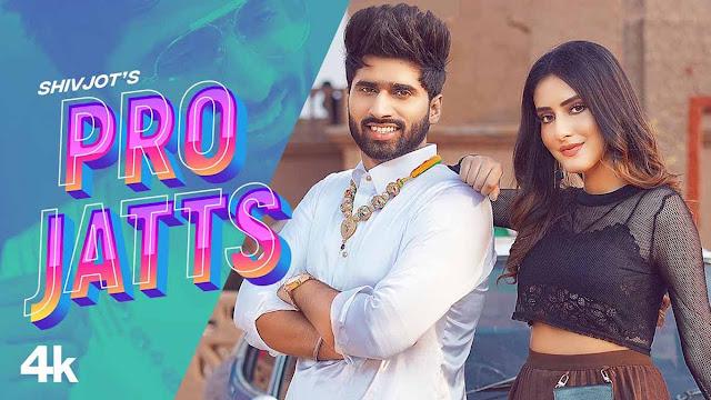 Pro Jatts Lyrics – Shivjot