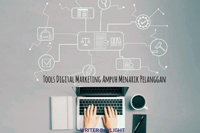 5 Tools Digital Marketing Terbukti Ampuh Menarik Pelanggan