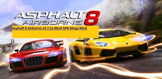 Asphalt 8 Airborne v3.7.1a Mod APK Mega Mod