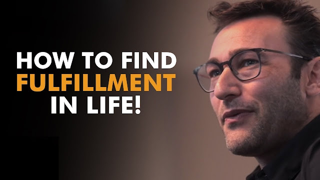 Find Fulfillment - Find your WHY By Simon Sinek