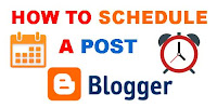 How to Schedule Blogger Post Automatically Publish?