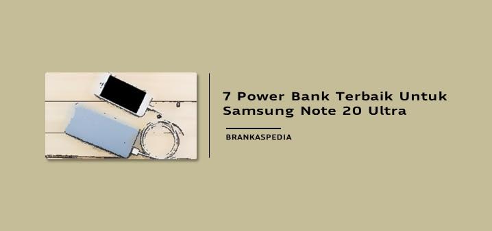 Power Bank Terbaik untuk Samsung Galaxy Note 20 Ultra