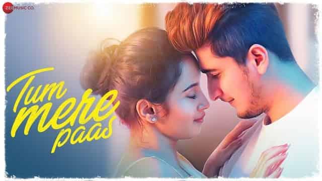 तुम मेरे Tum Mere Paas Lyrics In Hindi - Mohammed Irfan