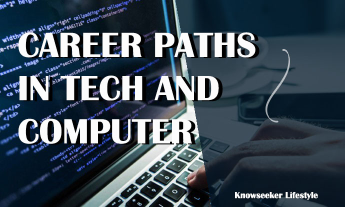 Career Paths in Tech and Computer