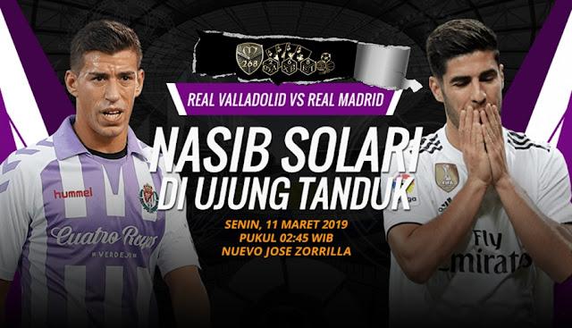 Prediksi Real Valladolid Vs Real Madrid, Senin 11 Maret 2019 Pukul 02.45 WIB @ SCTV