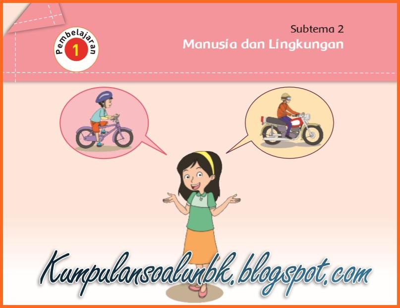 Peristiwa Atau Objek Apakah Yang Nampak Pada Kedua Gambar Diatas Sepeda Dan Motor Kunci Jawaban Halaman 56 57 60 61 62 Kelas 5 Tema 1 Buku