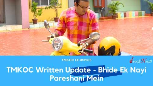 TMKOC-Written-Update-Bhide-Ek-Nayi-Pareshani-Mein