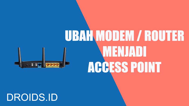 Ubah Router Jadi Access Point