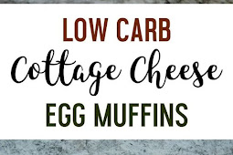 Low Carb Cottage Cheese Egg Muffins