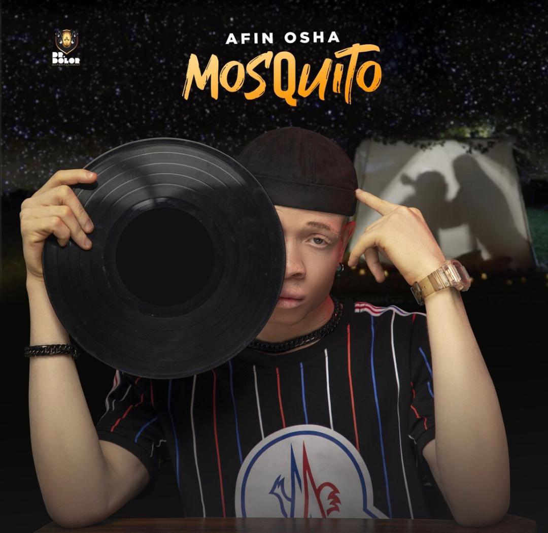 Afin Osha - Mosquito (prod. JaySynths Beatz) #Arewapublisize