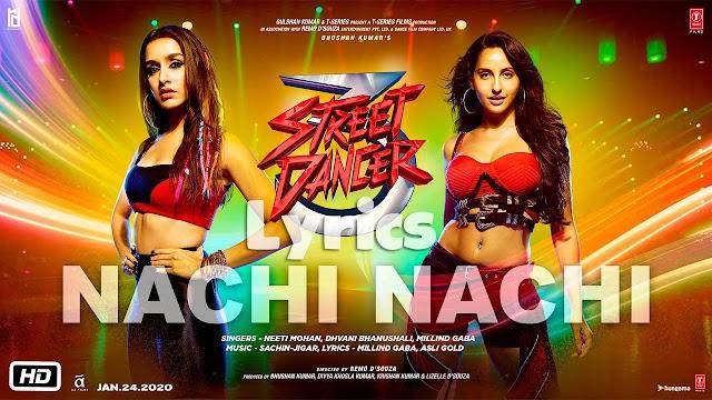 Nachi Nachi Song Lyrics | Street Dance 3D| Varun D & Sharddha K