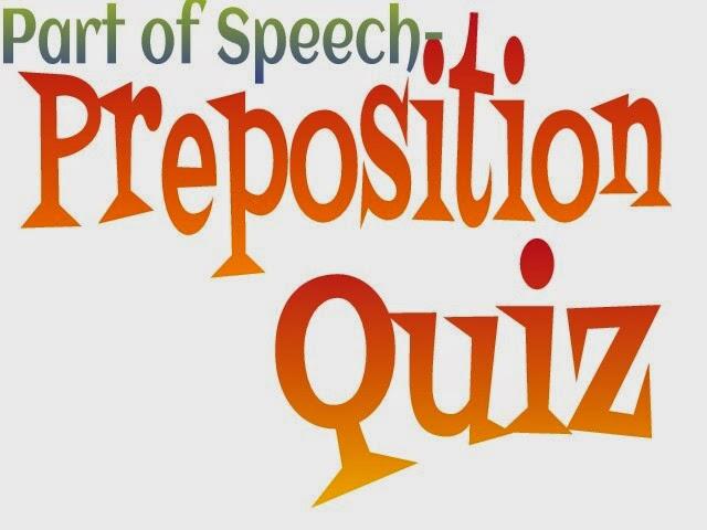 Preposition In Learn In Marathi All Complate: Quiz-Quiz: Part Of Speech-Preposition Quiz