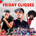 EVENT: Friday Cliques on 1st May at LACOPA Nightclub