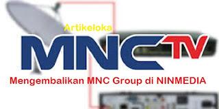 Cara Mengatasi MNC Group Hilang dari Ninmedia