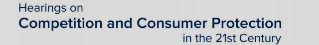 FTC Hearings on Competition and Consumer Protection in the 21st Century (graphic)