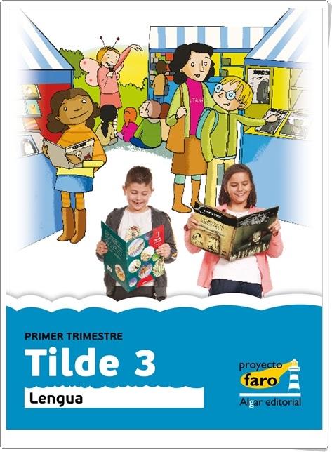 """Tilde 3"".  Actividades digitales de Lengua Española de 3º de Primaria."