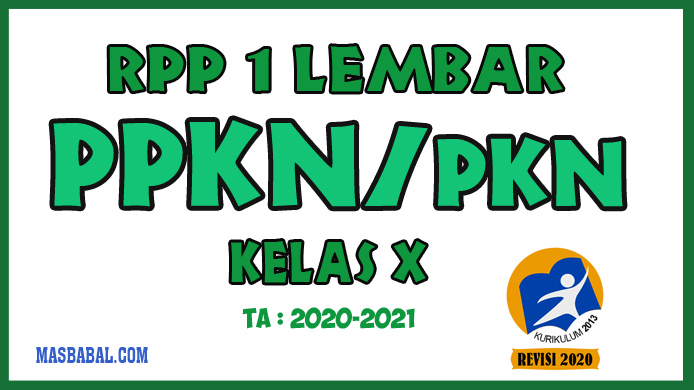 RPP 1 Lembar PPKN Kelas X Revisi Tahun 2020