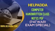 Computer Handwritten Class Notes PDF for Patwari Exam