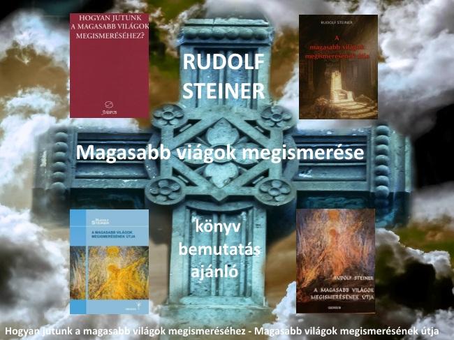 Rudolf Steiner Magasabb világok megismerése könyv