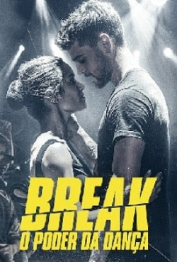 Break: O Poder da Dança Torrent Thumb