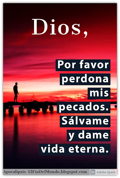 Oración a Dios - El Primer Paso de la Salvación