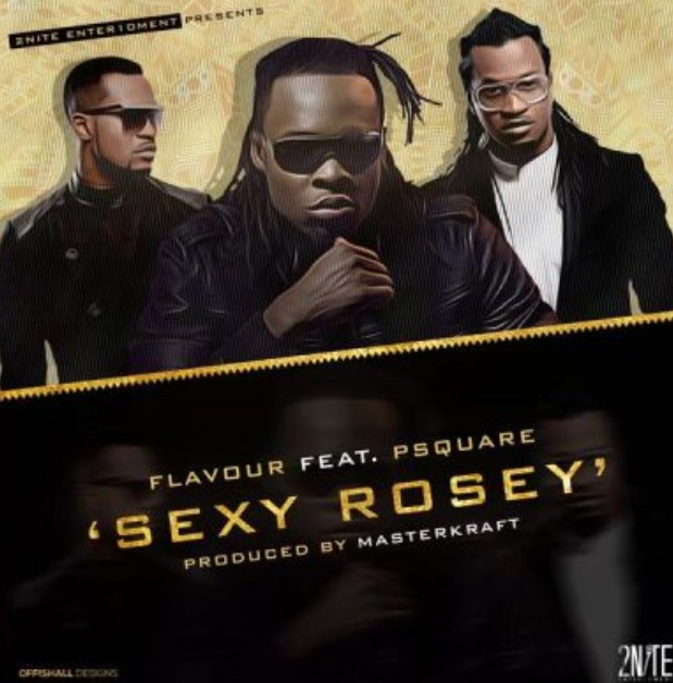 "Flavour – ""Sexy Rosey"" ft. Mr P x Rudeboy (Mp3 Download)"