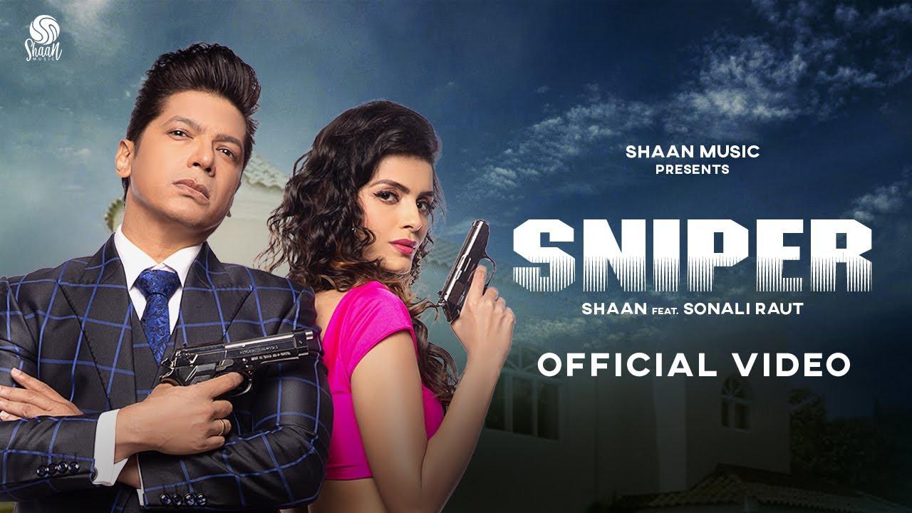 Sniper Lyrics Shaan ft Sonali Raut