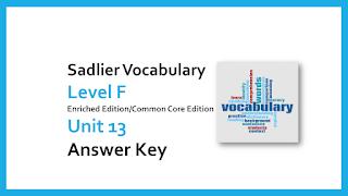 Sadlier Vocabulary Workshop Level F Unit 13 Answers