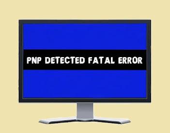 5 Ways to Fix PNP Detected Fatal Error in Windows | Blue Screen of Death