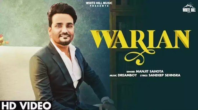 Warian Lyrics - Manjit Sahota | Dreamboy | Official Video on YouTube