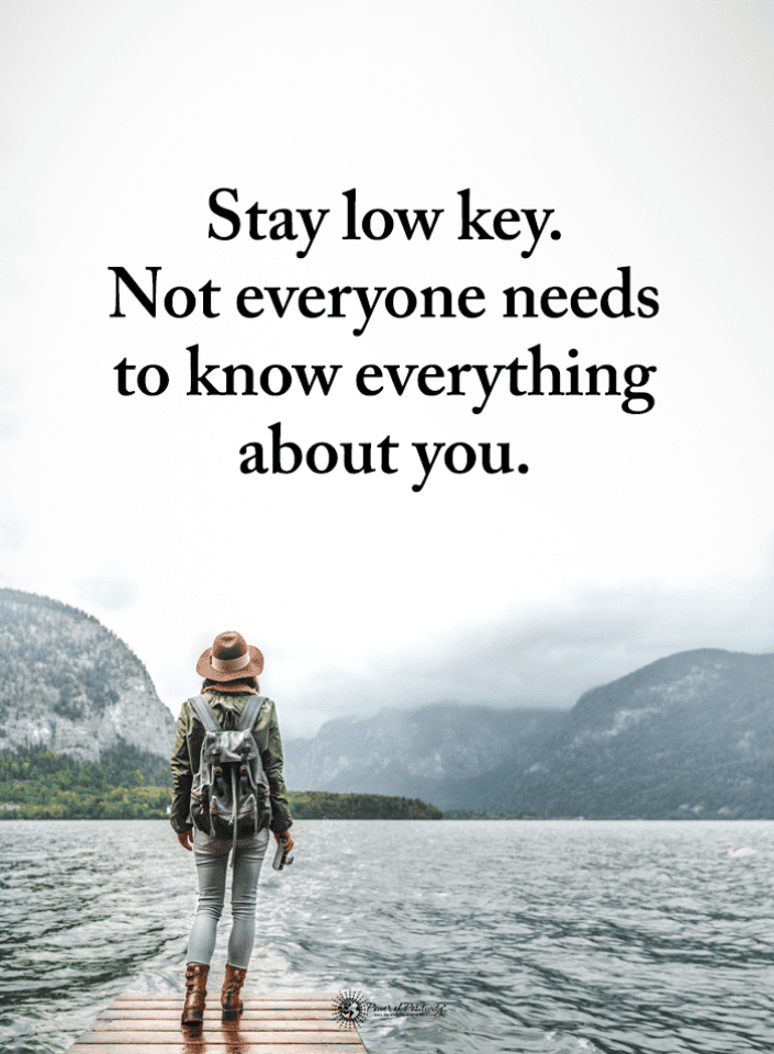 Low Key Quotes, Quotes,