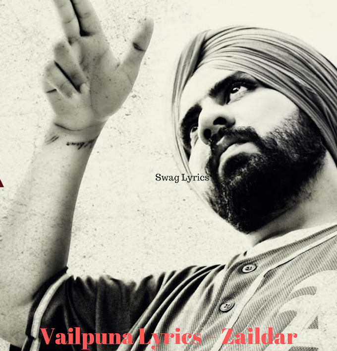 Vailpuna Lyrics – Zaildar