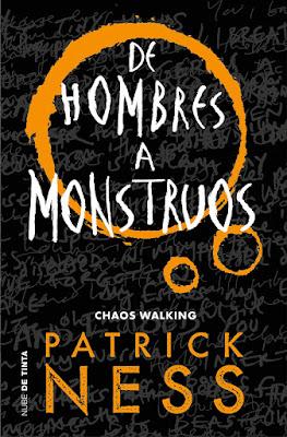LIBRO - De monstruos a hombres (Chaos Walking #3) Patrick Ness Monsters of Men (Nub de Tinta - 21 Febrero 2019) COMPRAR ESTE LIBRO