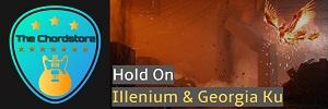 Illenium - HOLD ON Guitar Chords (ft. Georgia Ku)