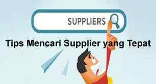 Tips Mencari Supplier yang Tepat