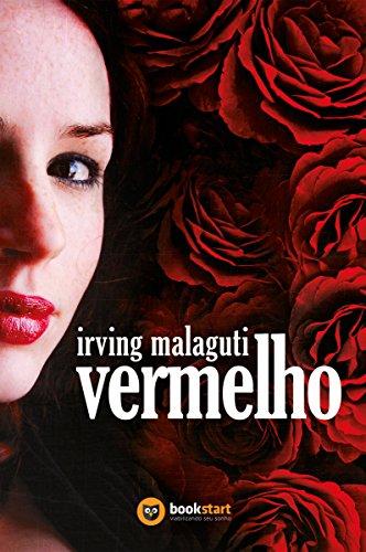 Vermelho - Irving Malaguti