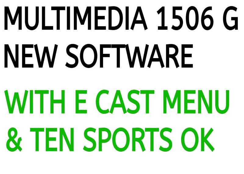 MULTIMEDIA 1506G 4MB NEW SOFTWARE WITH ECAST OPTION 06 SEPTEMBER 2019