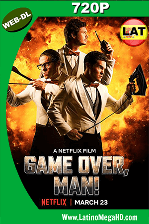 Game Over, Man! (2018) Latino HD WEB-DL 720P ()